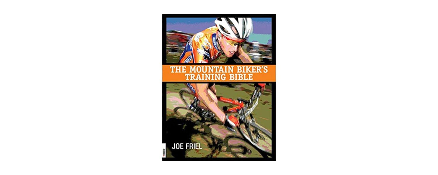 The Mountain Bikers Training Bible